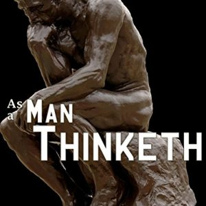 As-a-Man-Thinketh-0
