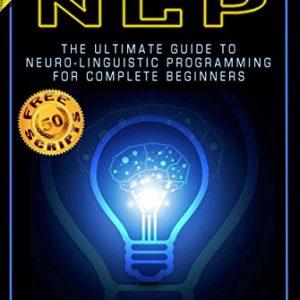 NLP-Neuro-Linguistic-Programming-Mind-Control-50-FREE-Self-Hypnosis-Scripts-Inside-Hypnosis-Self-Hypnosis-Mind-Control-CBT-Cognitive-Behavioral--Subconscious-Mind-Power-Hypnotism-Book-2-0