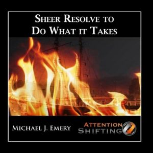 Sheer-Resolve-to-Do-What-It-Takes-Nlp-and-Guided-Visualization-for-Inner-Resolve-0