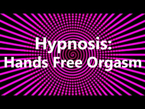 Hypnosis: Hands Free Orgasm with Fiona Clearwater