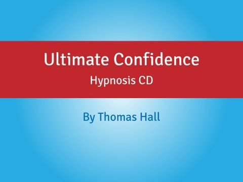 Ultimate Confidence – Hypnosis CD – By Thomas Hall