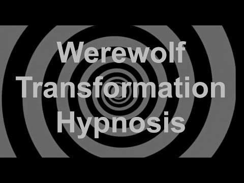 Werewolf Transformation Hypnosis