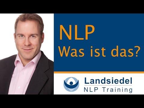 NLP – Was ist das? Teil I: Eine Einführung
