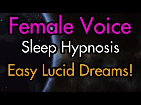 Easy Lucid Dreams Sleep Hypnosis – Female Voice