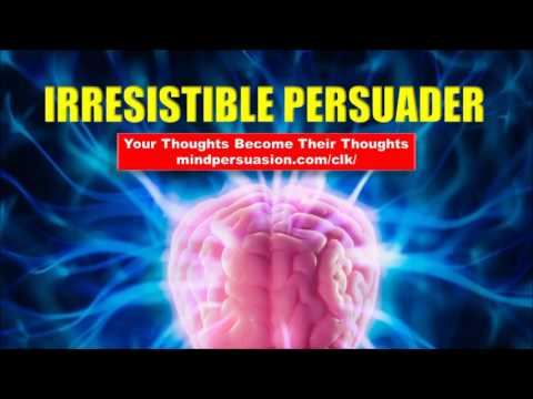 Irresistible Persuader – Easily Win People Over – Subliminal Affirmations