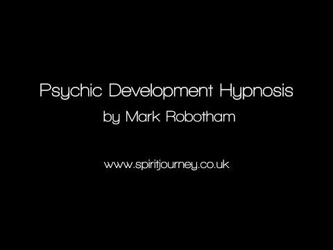 Psychic Development Hypnosis – Mark Robotham