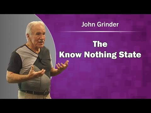 John Grinder NLP 'The Know Nothing State'