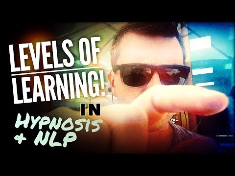 Levels of Learning in Hypnosis & NLP