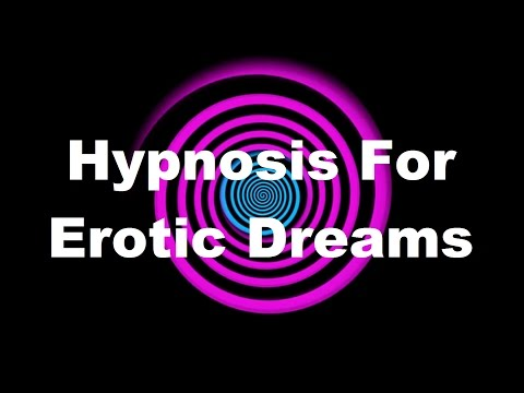 Hypnosis for Erotic Dreams
