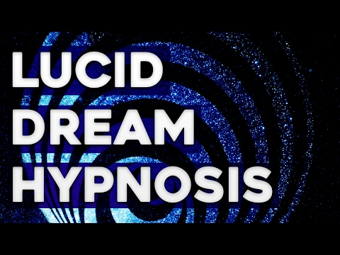 Hypnosis for Lucid Dreaming – Guided Hypnosis Track
