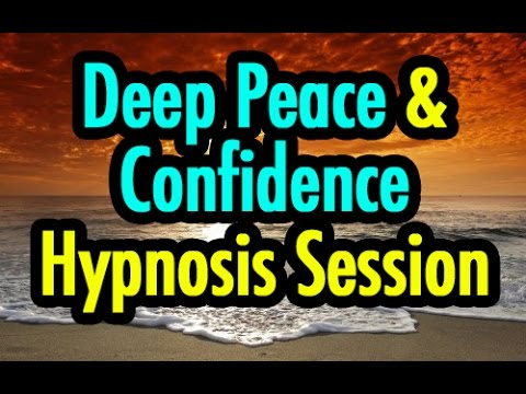 Deep Peace and Confidence Hypnosis Session