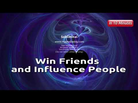 Win Friends and Influence People – Subliminal