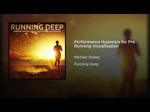 Performance Hypnosis for Pre Running Visualisation