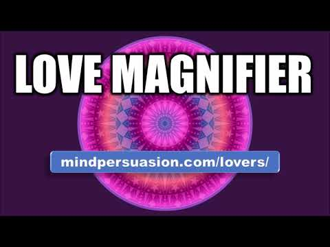 Love Magnifier – Enhance Anybody's Feelings For You – Subliminal Affirmations