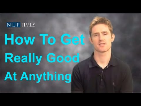 "NLP Techniques: How to get really good at anything – a powerful NLP ""meta strategy"""