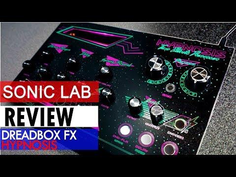 Sonic LAB: Dreadbox Hypnosis Time Effects Processor