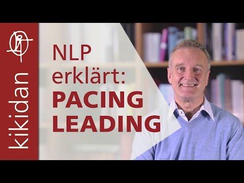 NLP erklärt: Pacing and Leading (in der Körpersprache)