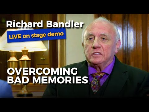 Richard Bandler (co-creator of NLP) Overcoming bad memories. LIVE demo.