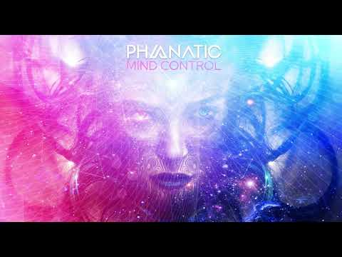 Phanatic – Mind Control (Original Mix)