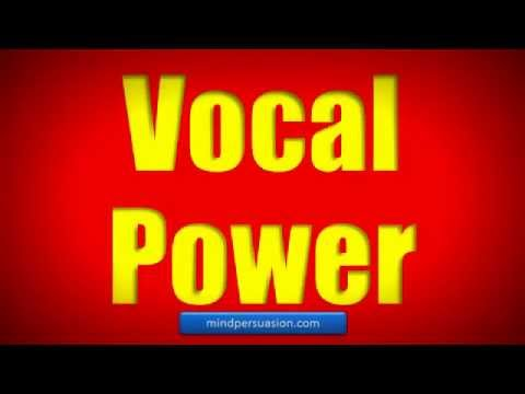 Voice Power- Mesmerize, Persuade  The World – Deep, Resonant Voice