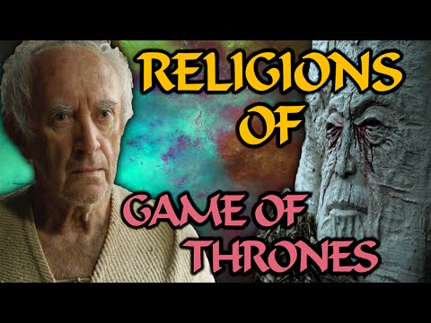 The Religions and Cults of The Known World! (Game of Thrones)