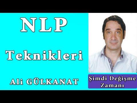 NLP Teknikleri Nelerdir | NLP 'yi Kolayca Öğren | Ali Gülkanat