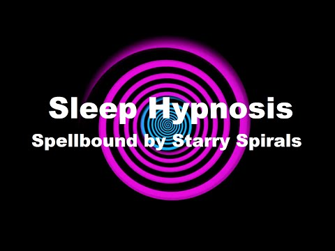 Sleep Hypnosis Spellbound by Starry Spirals