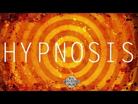 Hypnosis | Ghost Stories, Paranormal, Supernatural, Hauntings, Horror