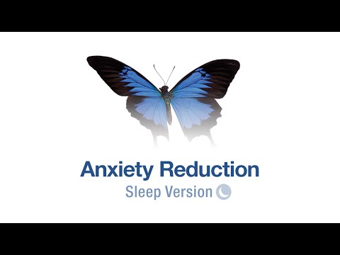 Self Hypnosis Anxiety Reduction (Fall Asleep Version)