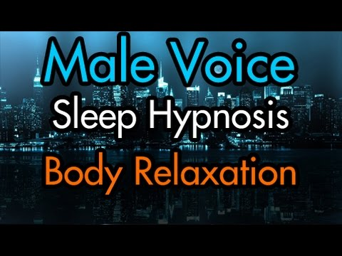 Full Body Relaxation Sleep Hypnosis – Male Voice