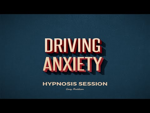 Overcome Driving Anxiety Hypnosis Session