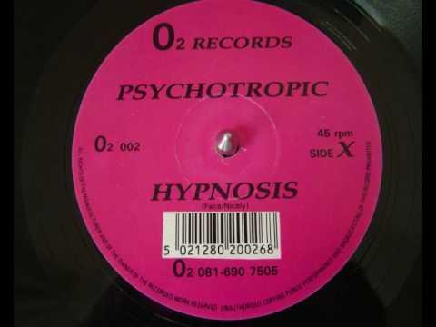 Psychotropic – Hypnosis