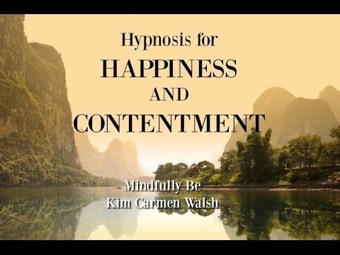 Hypnosis for happiness and contentment