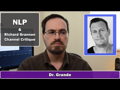 Neuro-Linguistic Programming | Richard Grannon Spartan Life Coach Channel Critique