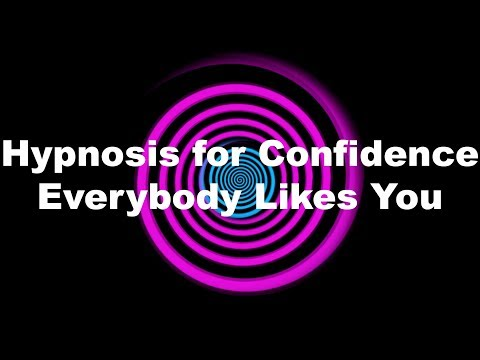 Hypnosis for Confidence: Everybody Likes You