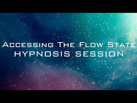 Accessing The Flow State – Hypnosis Session – Increase Focus, Concentration, Motivation and Presence