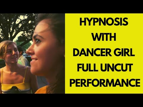 HYPNOSIS WITH DANCER GIRL | FULL UNCUT PERFORMANCE