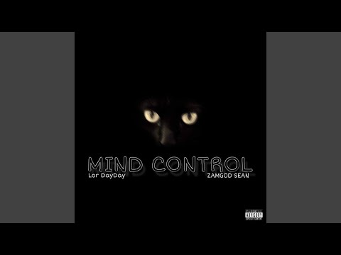 Mind Control (feat. Lor DayDay)