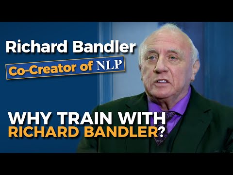 NLP Training. Why train with Richard Bandler? (NLP from the source)