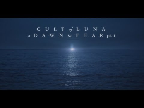 "Cult of Luna ""The Silent Man"" (A Dawn to Fear pt. 1)"