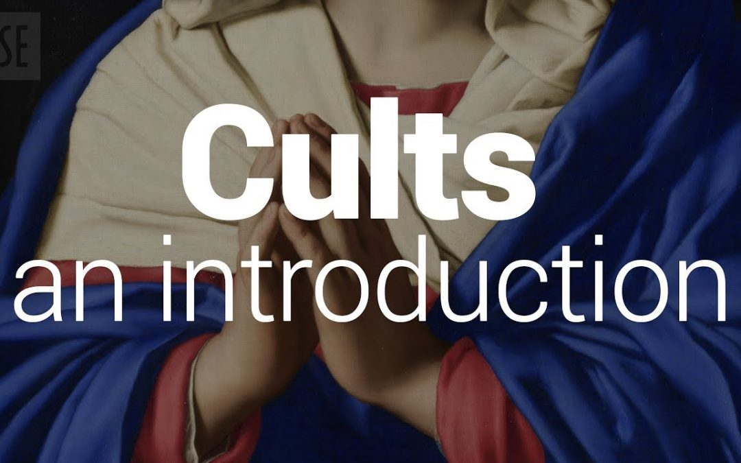 Cults: an introduction