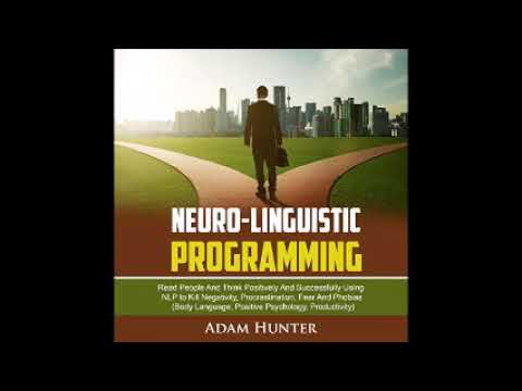 Neuro Linguistic Programming audiobook by Adam Hunter