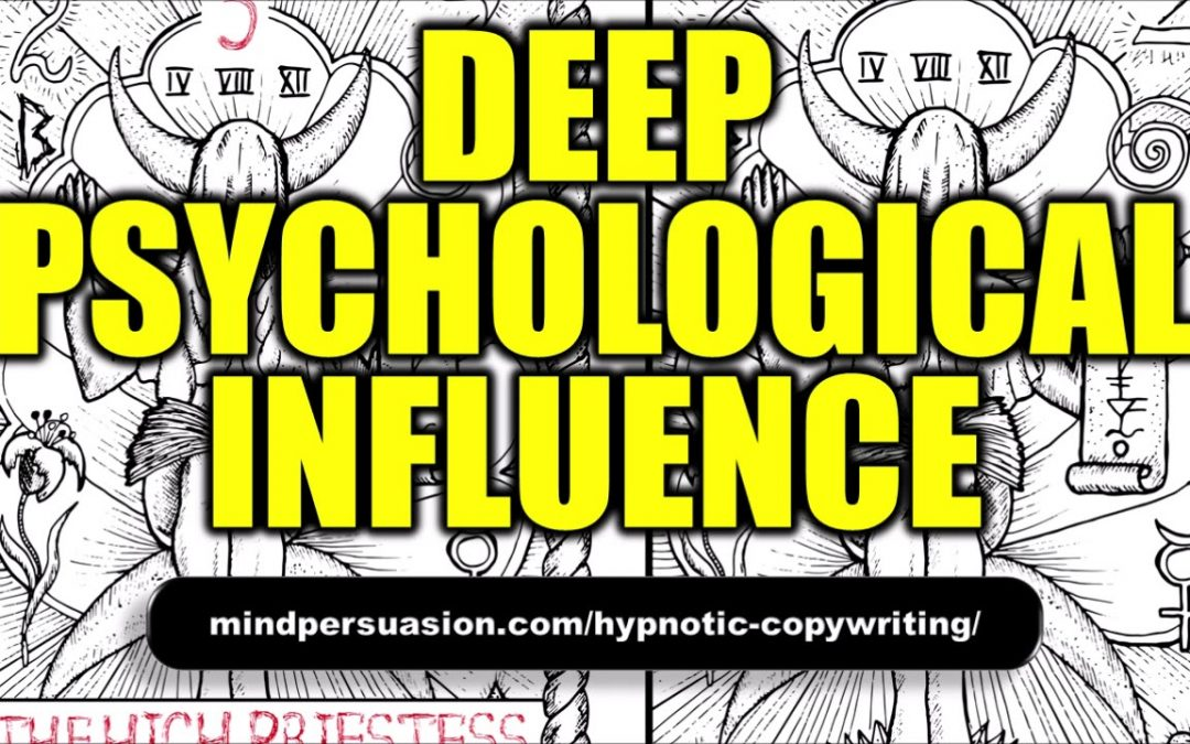 Deep Psychological Influence – Have a Strong Effect on People – Subliminal Affirmations