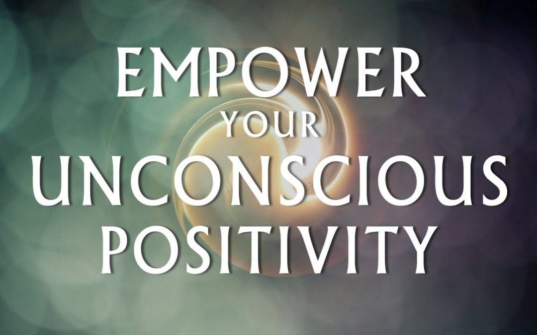 Hypnosis for Empowering Your Unconscious Positivity (Deep Relaxation Clearing Negativity)