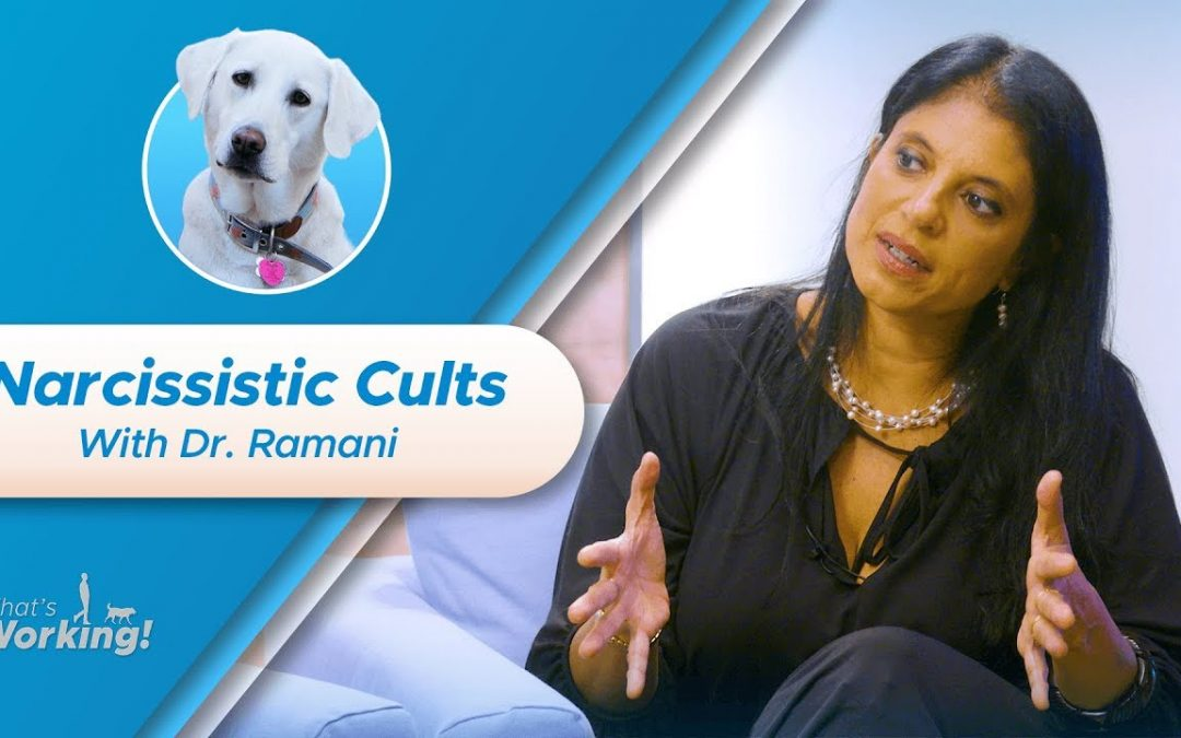 Narcissistic Cults & Coping with Fear: Dr. Ramani Weighs In [Ep 6]