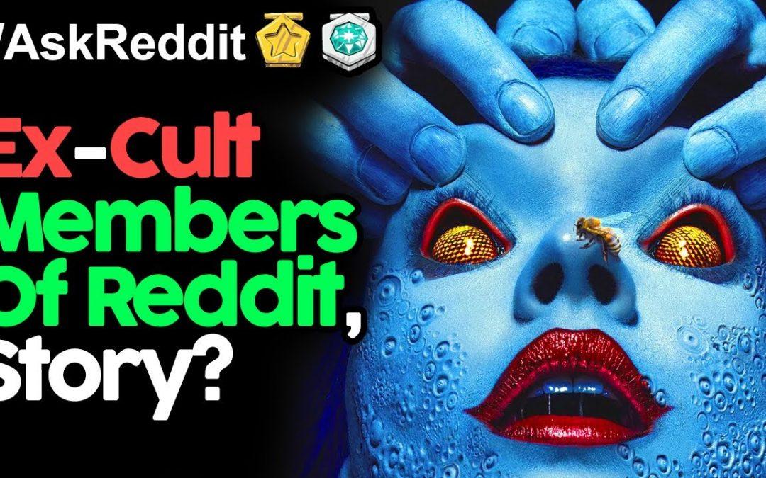 Ex Cult Members Reveal Their Stories (r/AskReddit Top Posts | Reddit Stories)