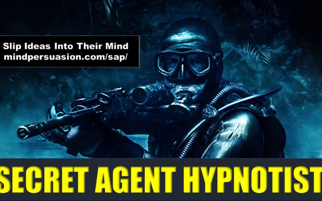 Secret Agent Hypnotist – Implant Ideas In Someone's Mind Covertly – Subliminal Affirmations
