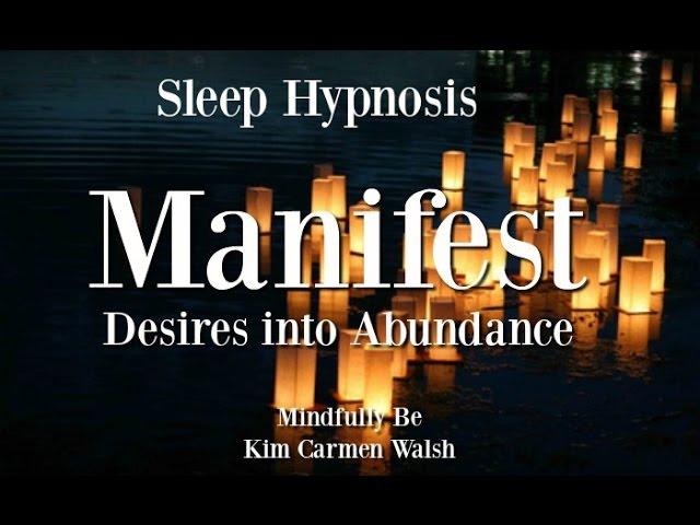 😴 Manifest Desire into Abundance ~ Sleep Hypnosis ~ Female Voice of Kim Carmen Walsh