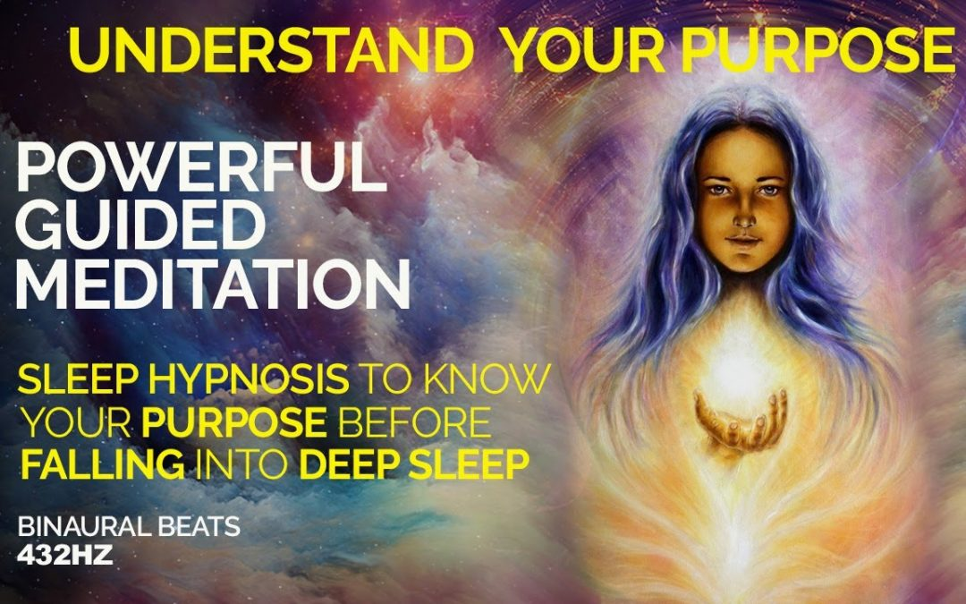SEE and FEEL Your SOUL'S PURPOSE.  Sleep Hypnosis/Guided Meditation.  Travel With Your Intuition.