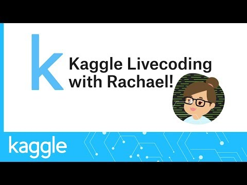 Kaggle Live-Coding: Scoping & Starting an NLP Project   Kaggle